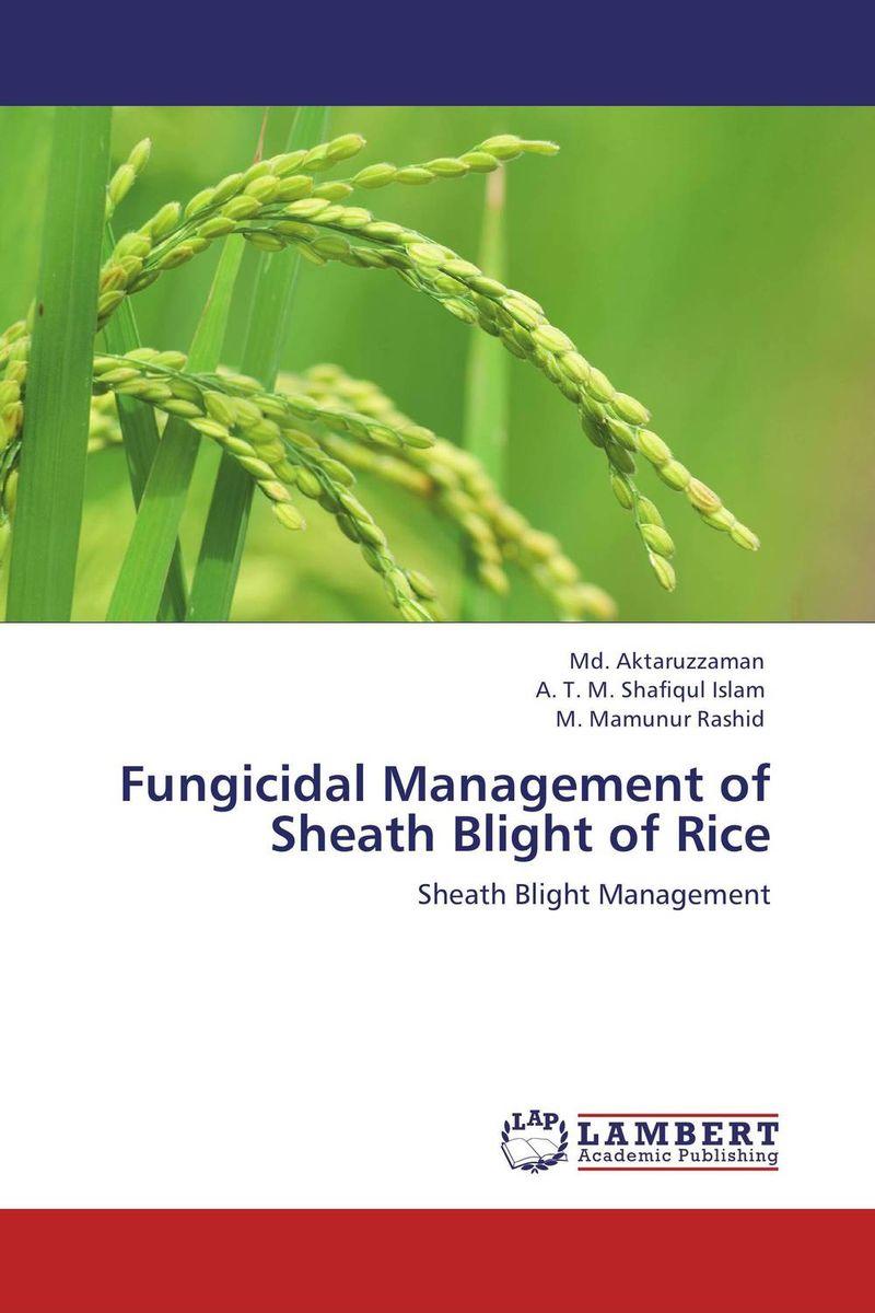 Fungicidal Management of Sheath Blight of Rice fungicidal management of sheath blight of rice