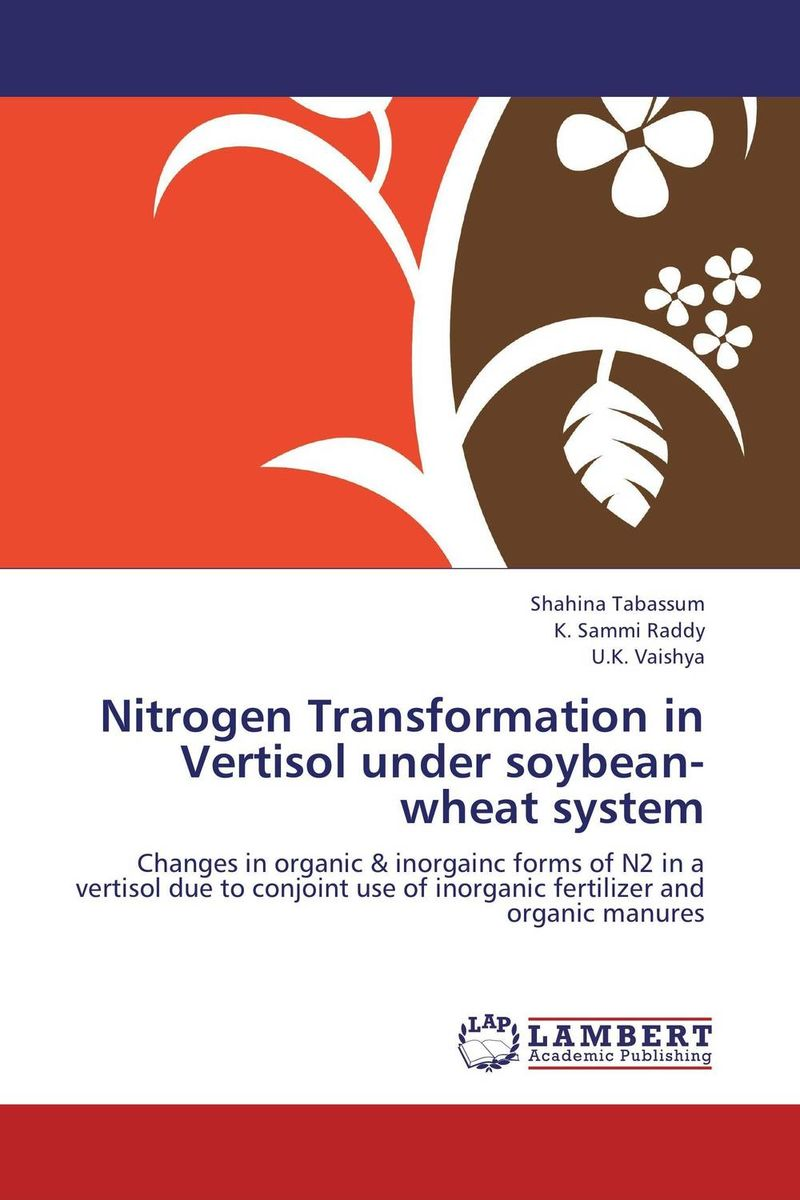 Nitrogen Transformation in Vertisol under soybean-wheat system purnima sareen sundeep kumar and rakesh singh molecular and pathological characterization of slow rusting in wheat