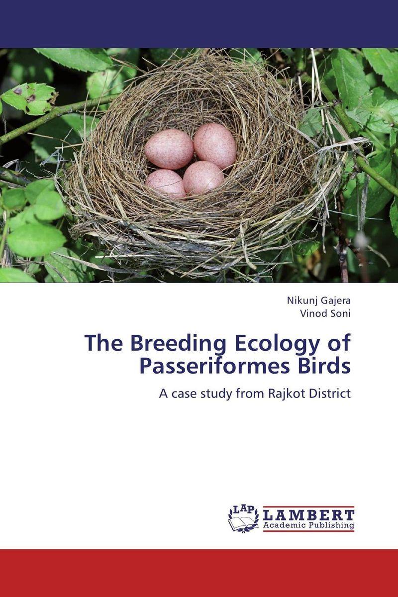The Breeding Ecology of Passeriformes Birds the nest