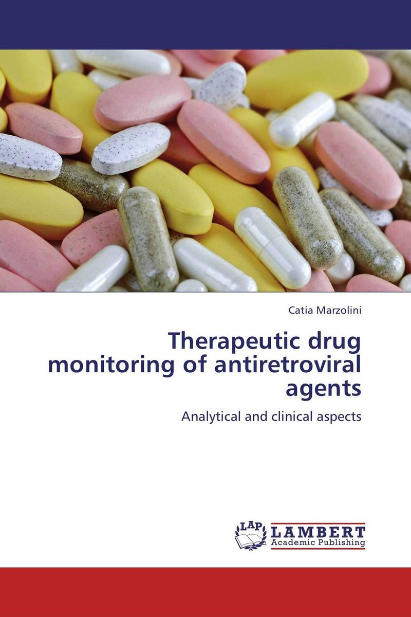 Therapeutic drug monitoring of antiretroviral agents case history of therapeutic patient manual