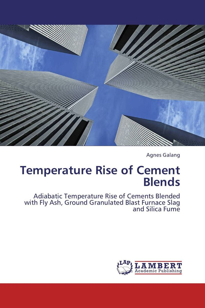 Temperature Rise of Cement Blends the rise of nine