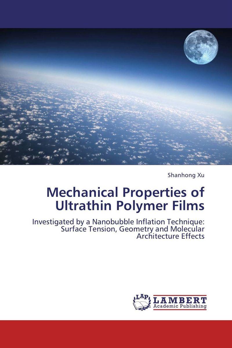 Mechanical Properties of Ultrathin Polymer Films hina malik quantification of mechanical properties of mwcnts by sem analysis