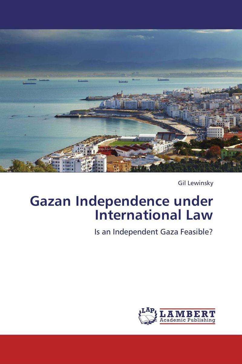 Gazan Independence under International Law tobias h keller telecommunications law under the light of convergence