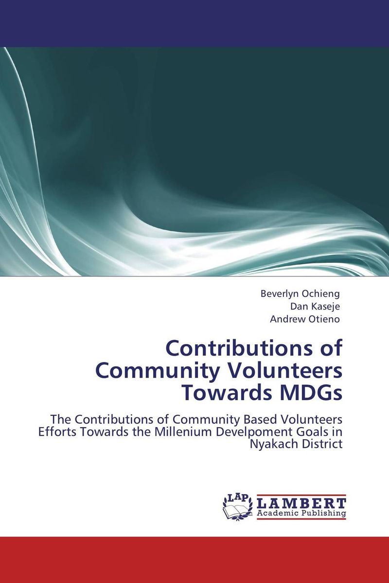 Contributions of Community Volunteers Towards MDGs купить