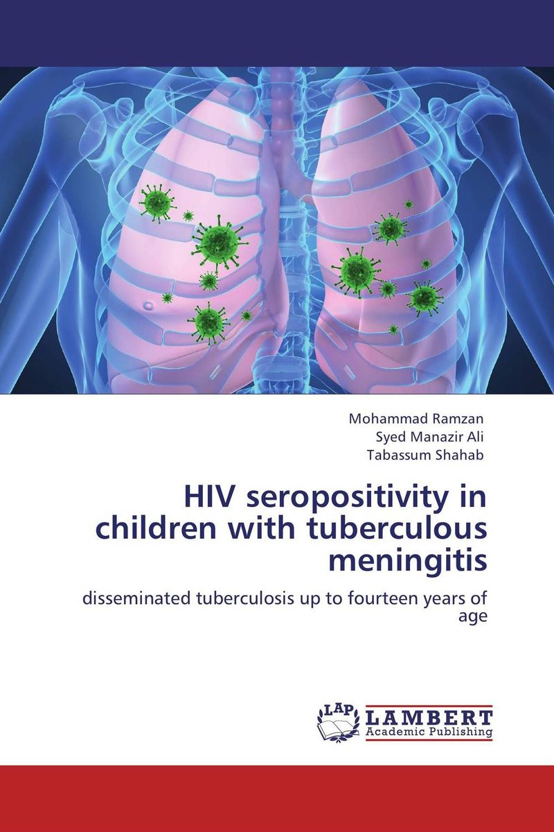 HIV seropositivity in children with tuberculous  meningitis hiv and ivf the present and the future