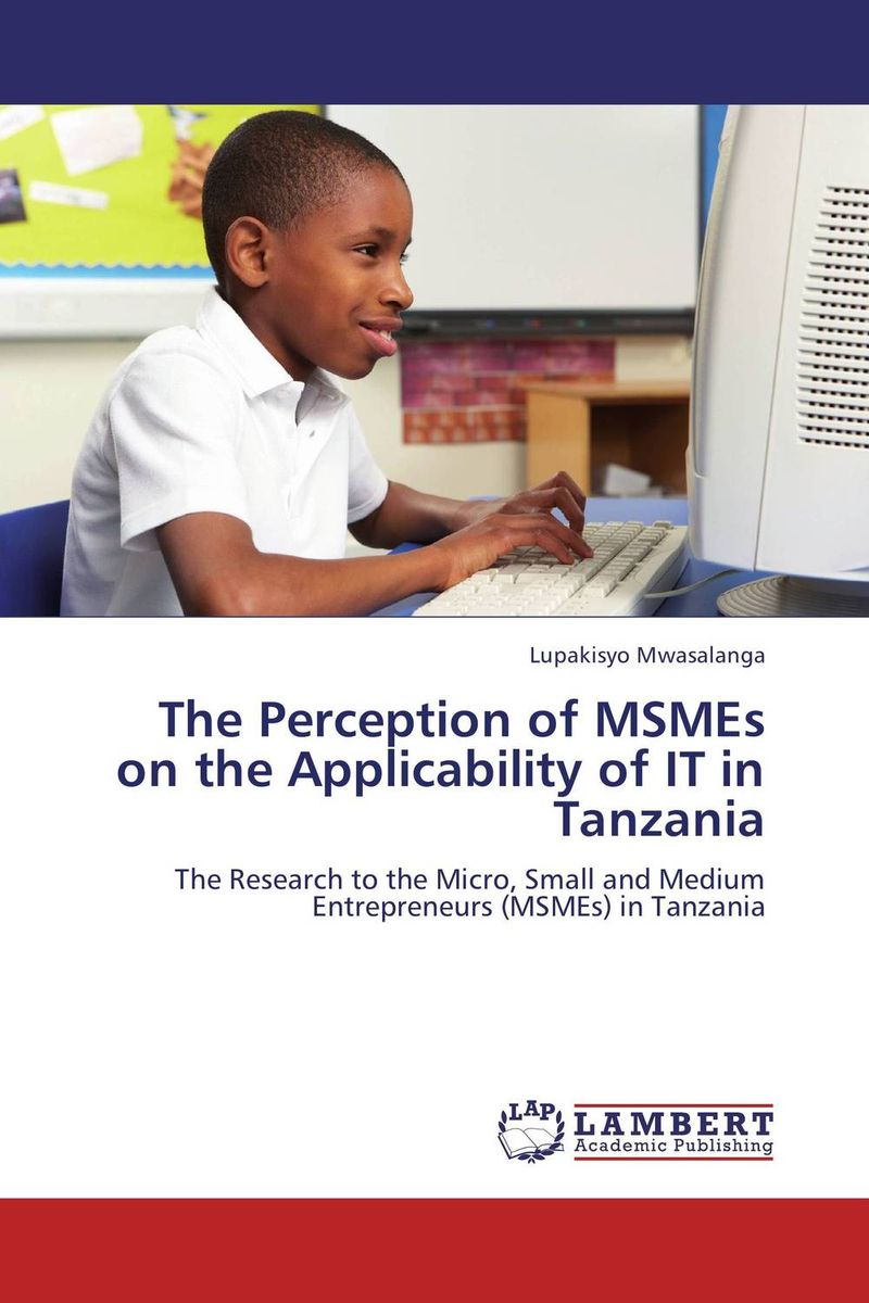 The Perception of MSMEs on the Applicability of IT in Tanzania мфу xerox workcentre 6515v