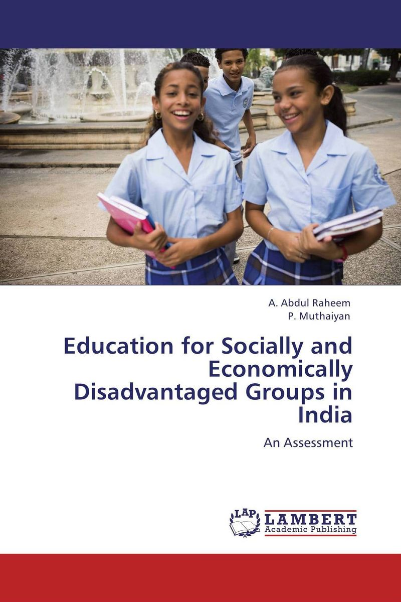Education for Socially and Economically Disadvantaged Groups in India bir pal singh social inequality and exclusion of scheduled tribes in india