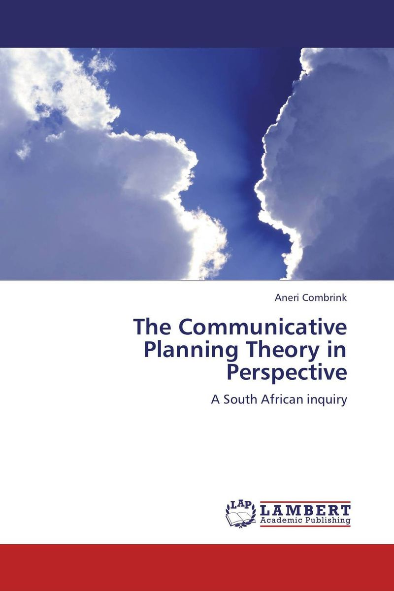 The Communicative Planning Theory in Perspective north and south