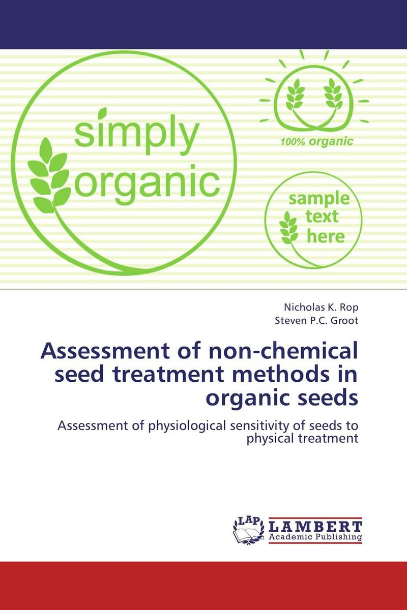 Assessment of non-chemical seed treatment methods in organic seeds цена