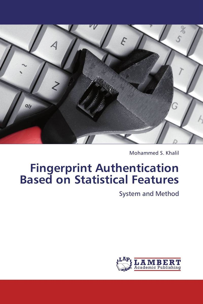 Fingerprint Authentication Based on Statistical Features clustering information entities based on statistical methods