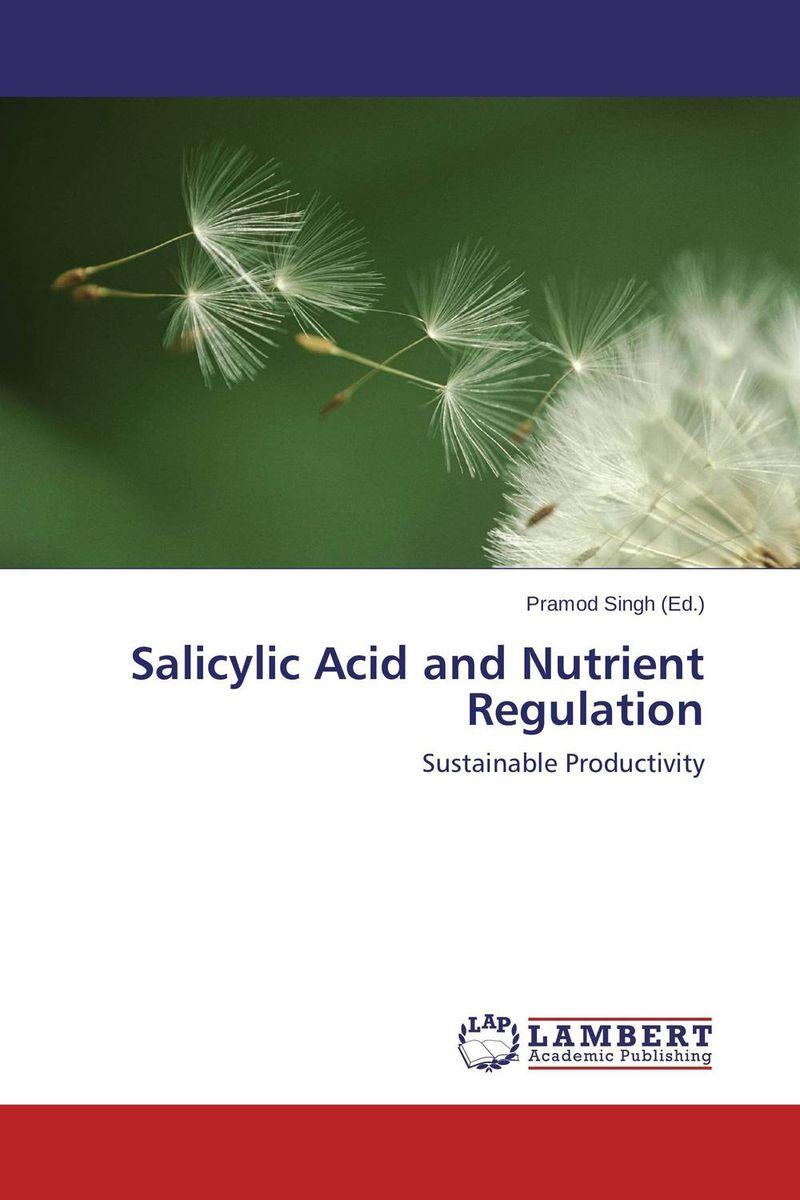 Salicylic Acid and Nutrient Regulation бустеры тестостерона geneticlab тестостерон d aspartic acid daa 100 гр
