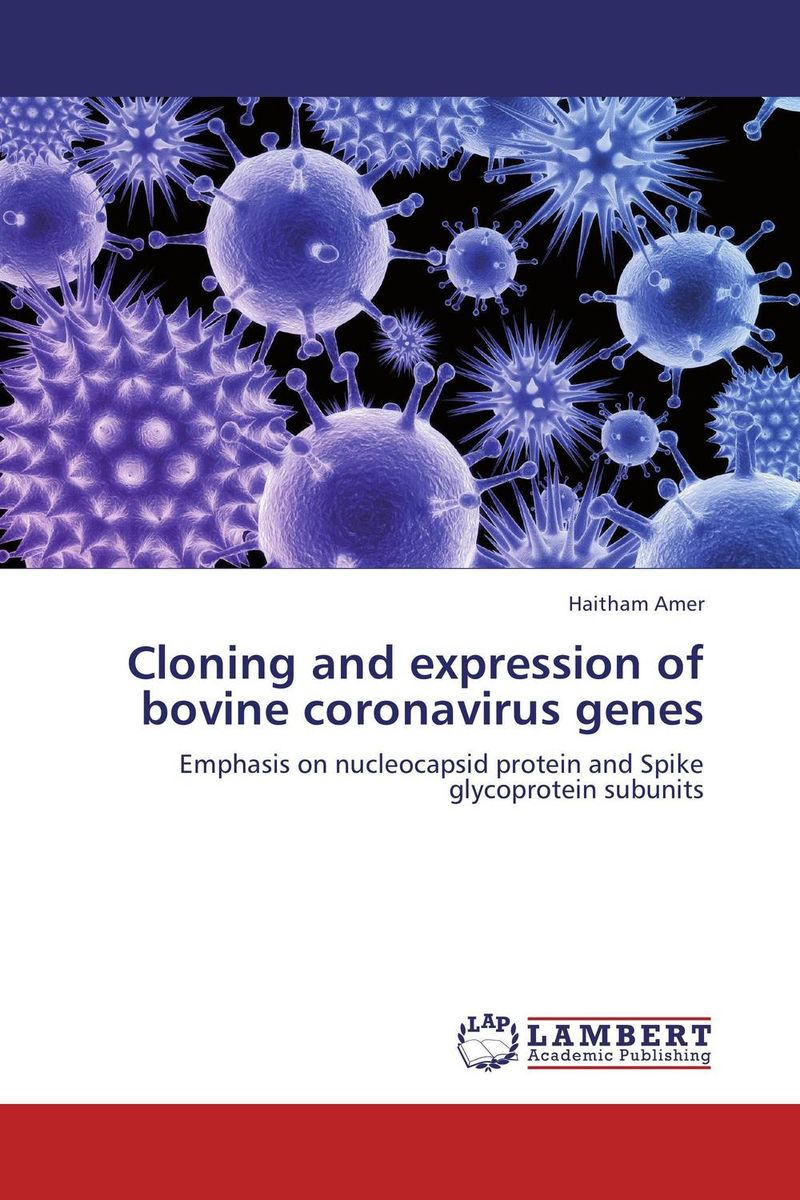 Cloning and expression of bovine coronavirus genes rakesh singh amit kumar singh and g k garg cloning of glna from bacillus brevis