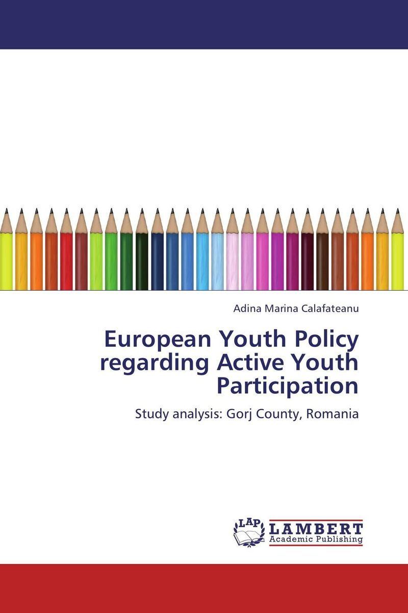 European Youth Policy regarding Active Youth Participation european youth policy regarding active youth participation