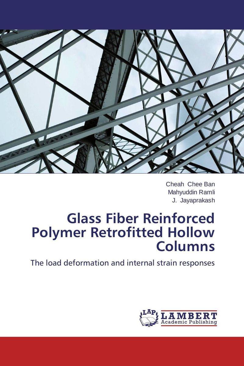 Glass Fiber Reinforced Polymer Retrofitted Hollow Columns raman bedi rakesh chandra and s p singh fatigue studies on glass fiber reinforced composite materials