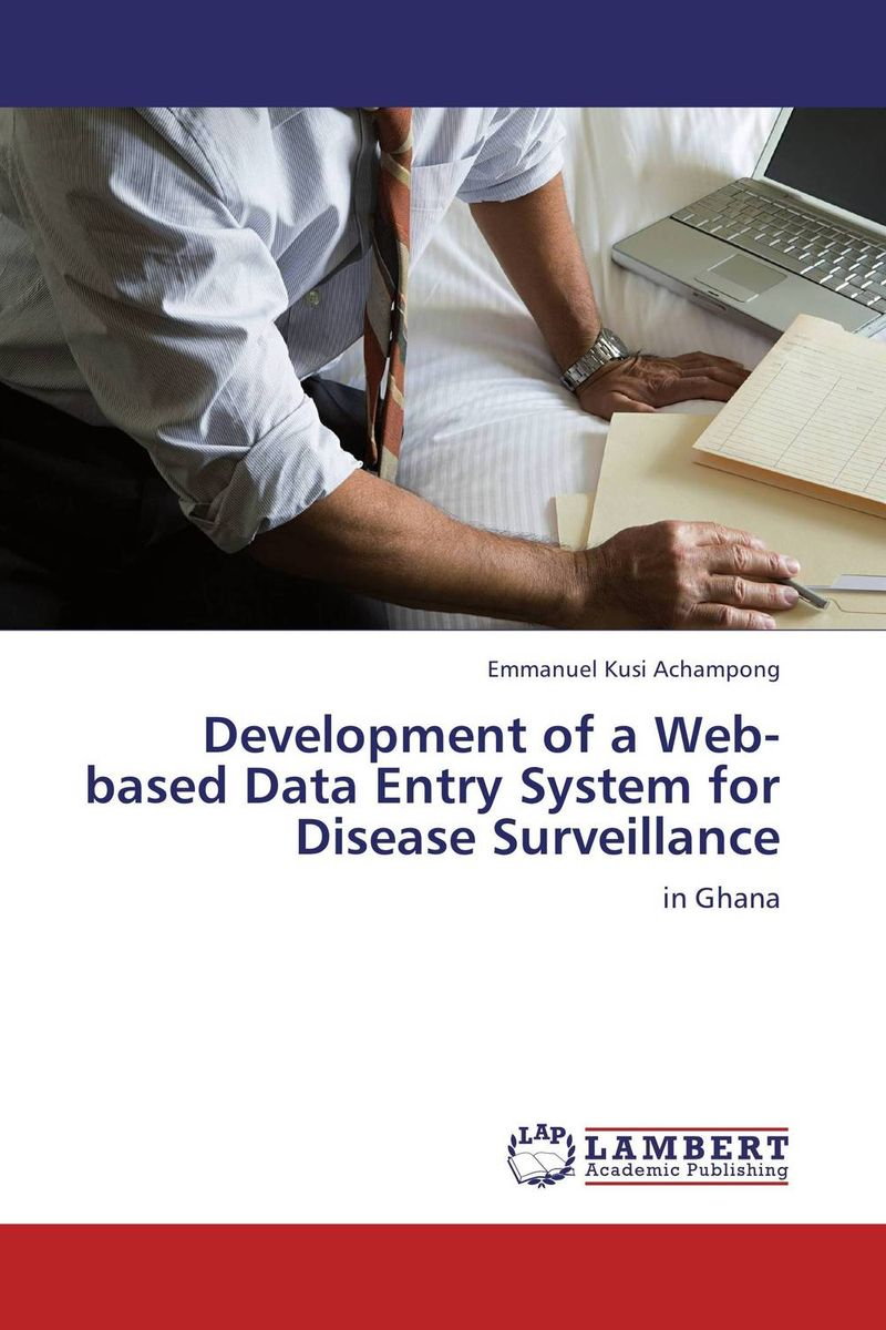 Development of a Web-based Data Entry System for Disease Surveillance overview of web based business