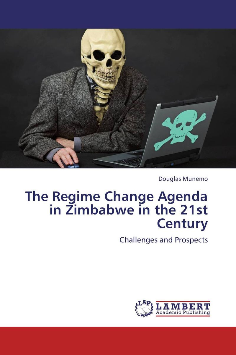 The Regime Change Agenda in Zimbabwe in the 21st Century promoting social change in the arab gulf