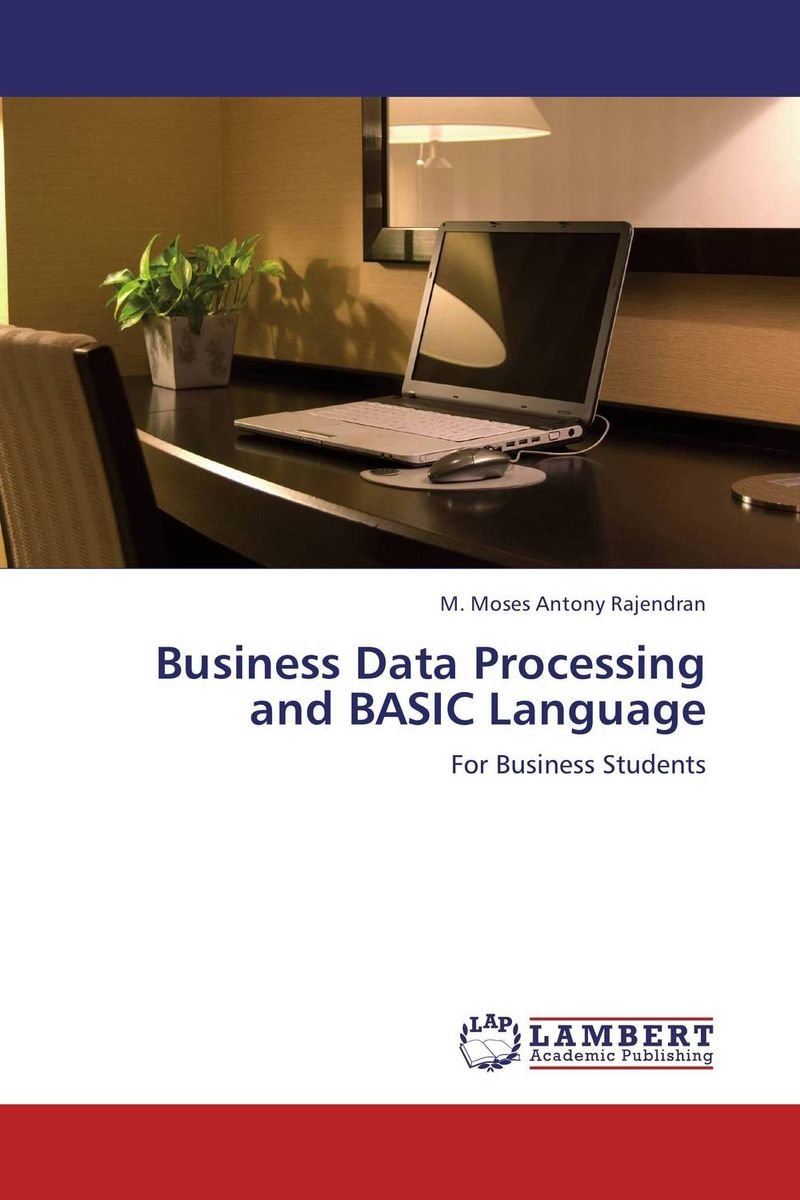 Business Data Processing and BASIC Language business fundamentals