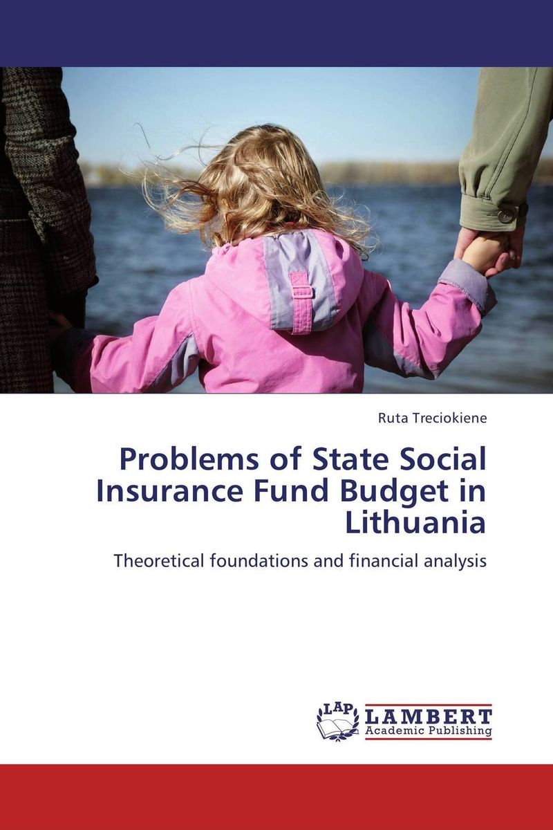 Problems of State Social Insurance Fund Budget in Lithuania