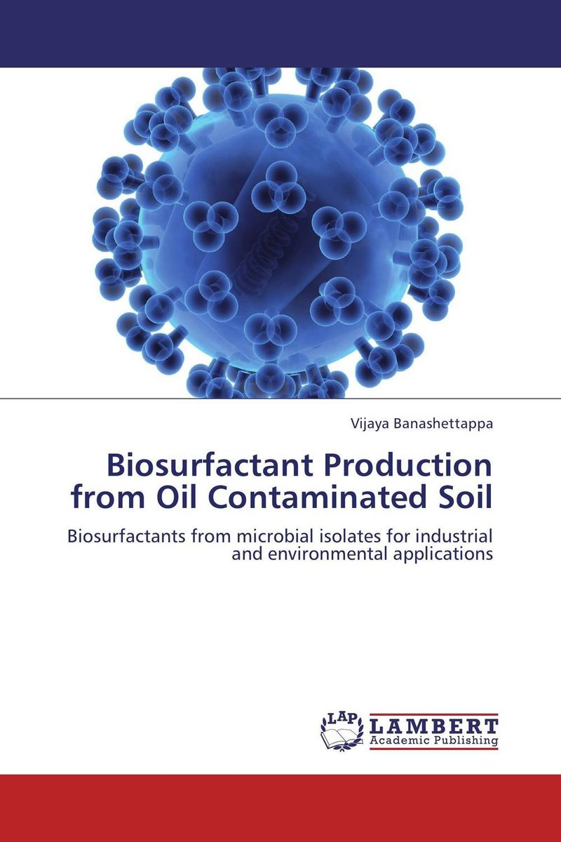 Biosurfactant Production from Oil Contaminated Soil adding value to the citrus pulp by enzyme biotechnology production
