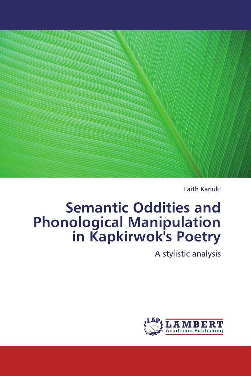 Semantic Oddities and Phonological Manipulation in Kapkirwok's Poetry social function of folk poetry
