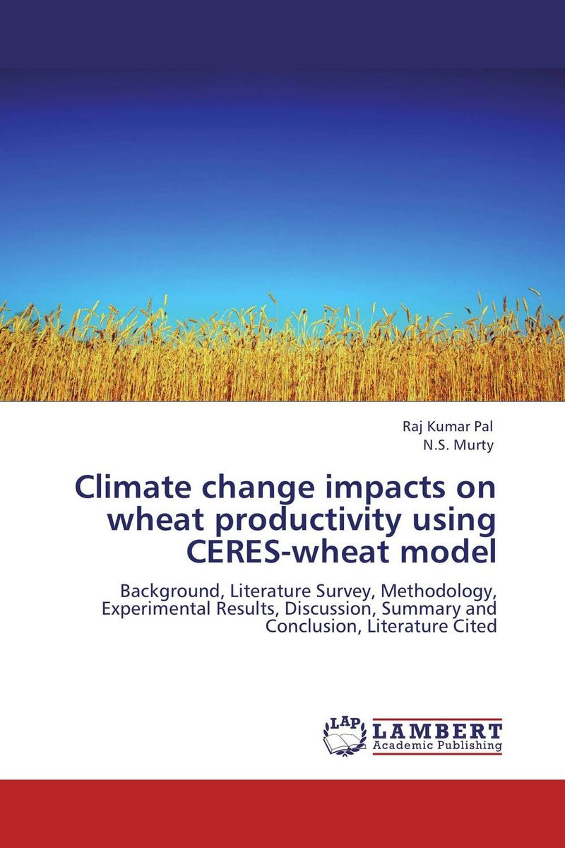Climate change impacts on wheat productivity   using CERES-wheat model wheat breeding for rust resistance