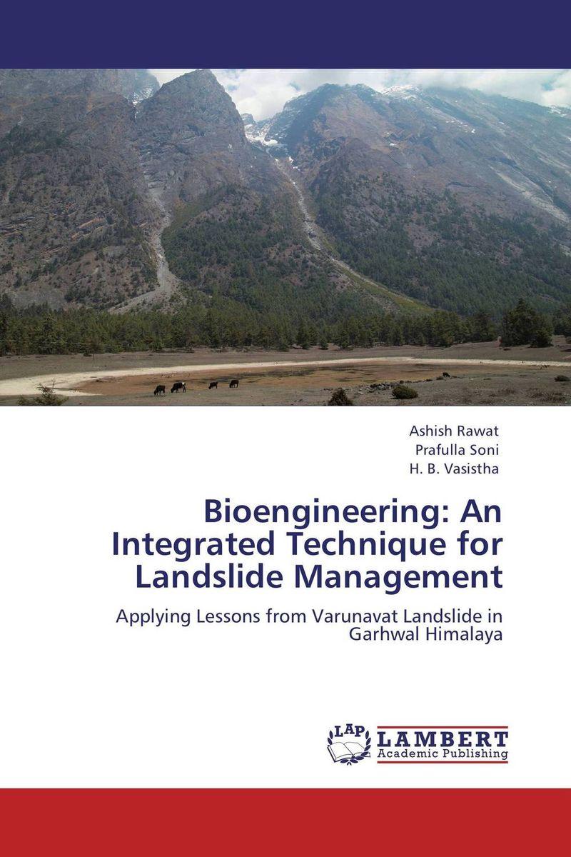 Bioengineering: An Integrated Technique for Landslide Management mukhzeer mohamad shahimin and kang nan khor integrated waveguide for biosensor application
