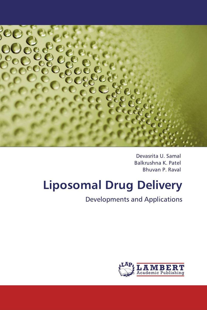 Liposomal Drug Delivery atamjit singh pal paramjit kaur khinda and amarjit singh gill local drug delivery from concept to clinical applications