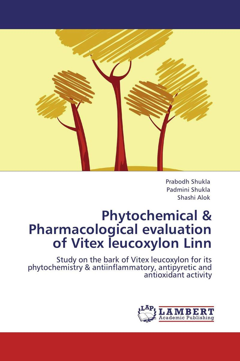 Phytochemical & Pharmacological evaluation of Vitex leucoxylon Linn pharmacognostic study of nigerian herbal drugs of importance