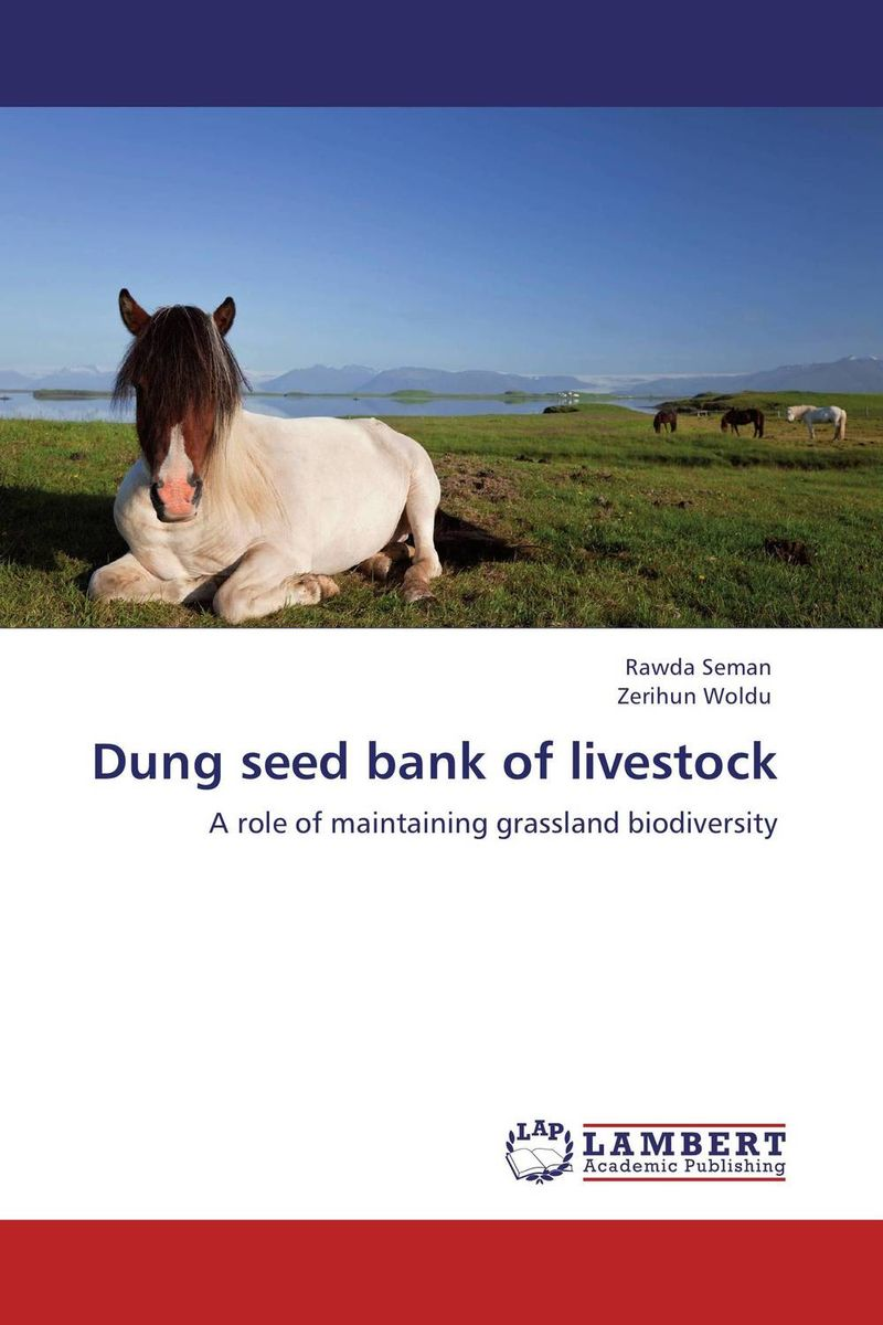 Dung seed bank of livestock an economic analysis of the environmental impacts of livestock grazing