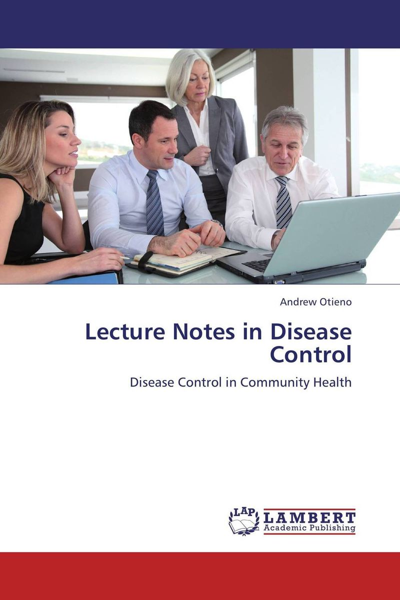 Lecture Notes in Disease Control health and disease in chad