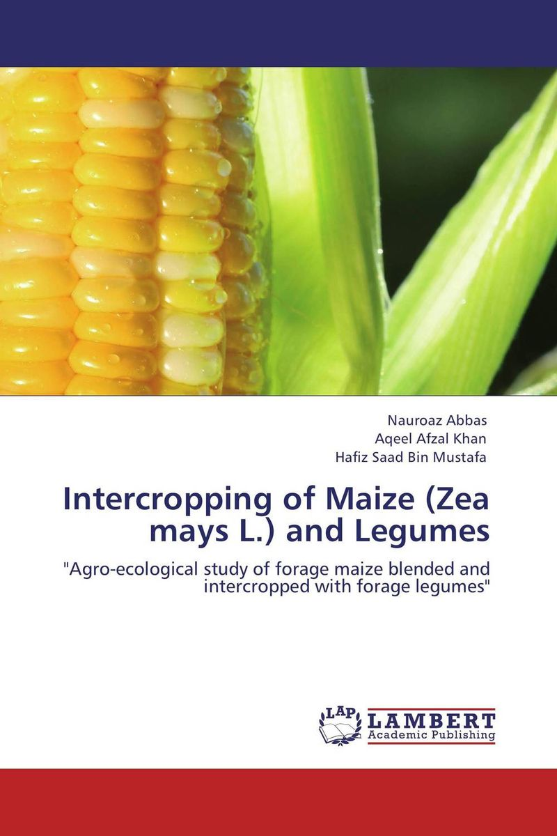 Intercropping of Maize (Zea mays L.) and Legumes heterosis and combining ability in maize zea mays l a research