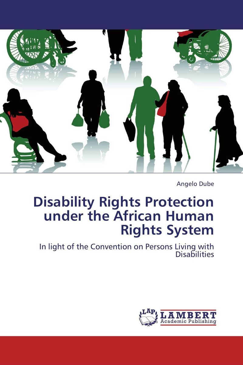 Disability Rights Protection under the African Human Rights System esmael ali baye enforcement of human rights through african recs comparative analysis