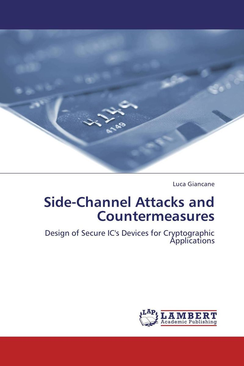 Side-Channel Attacks and Countermeasures lynn batten margaret public key cryptography applications and attacks