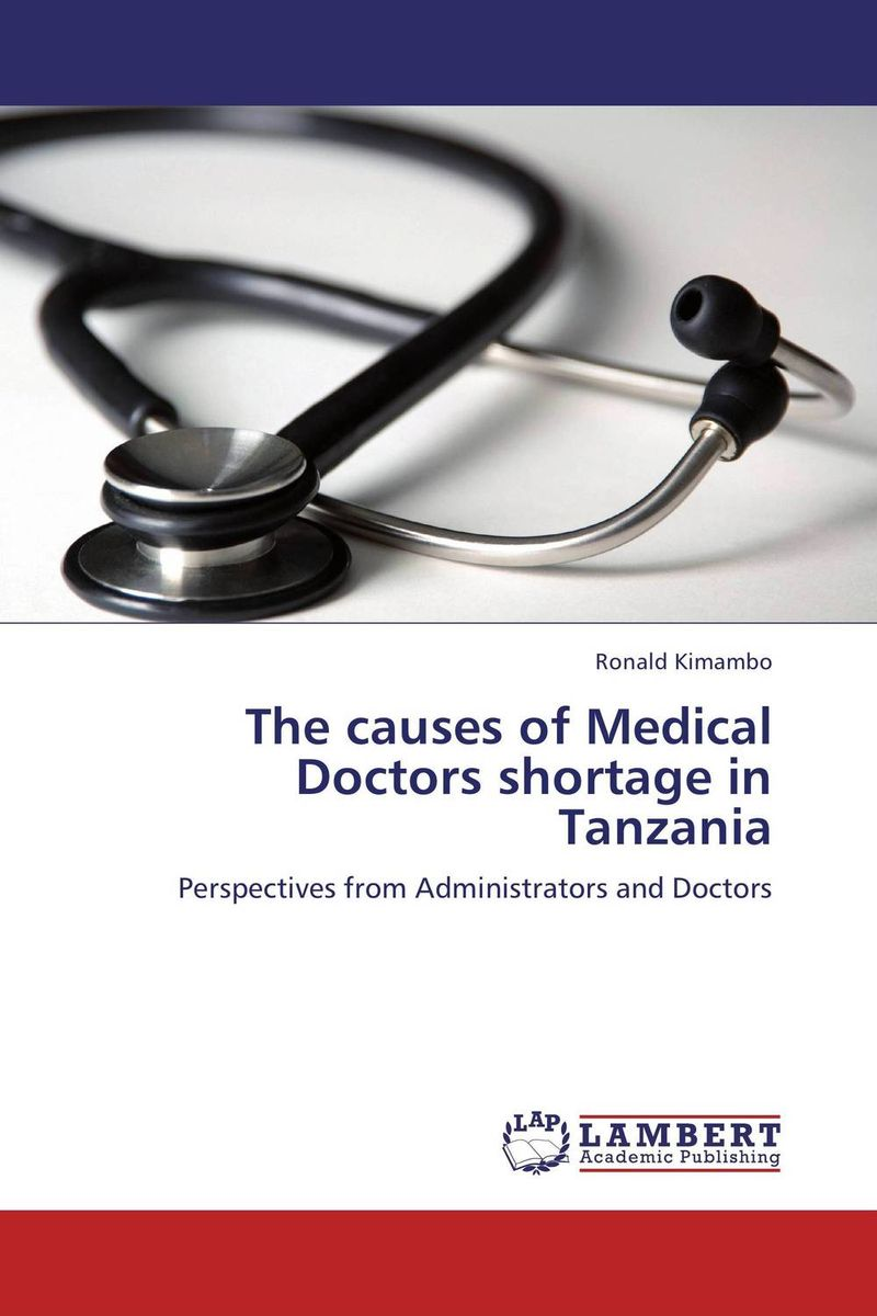 The causes of Medical Doctors shortage in Tanzania seduced by death – doctors patients
