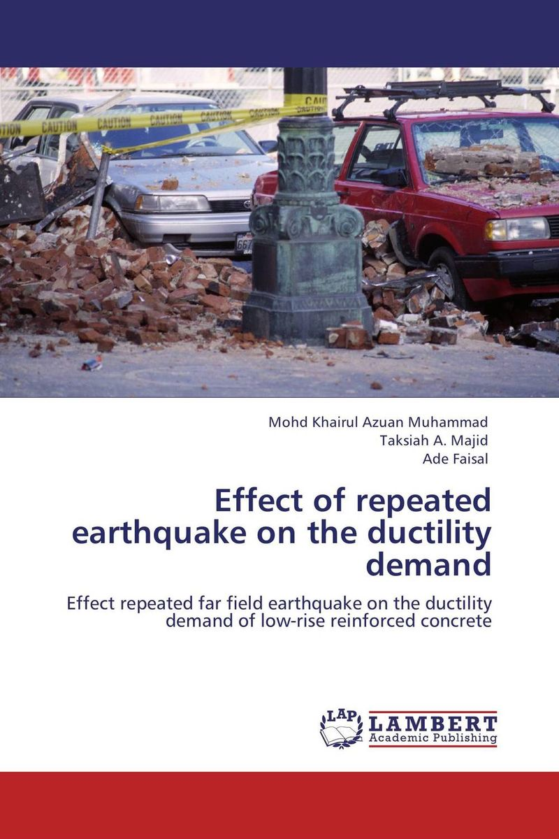 Effect of repeated earthquake on the ductility demand the structure of world demand