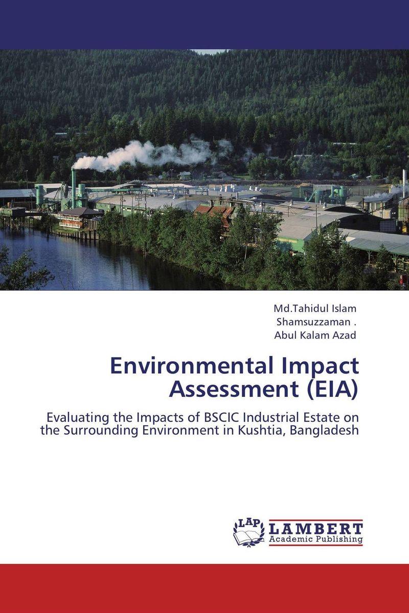 Environmental Impact Assessment (EIA) environmental impact assessment eia