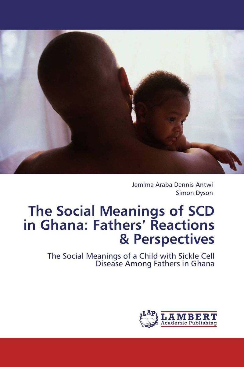 The Social Meanings of SCD in Ghana: Fathers' Reactions & Perspectives viruses infecting yam in ghana togo and benin in west africa