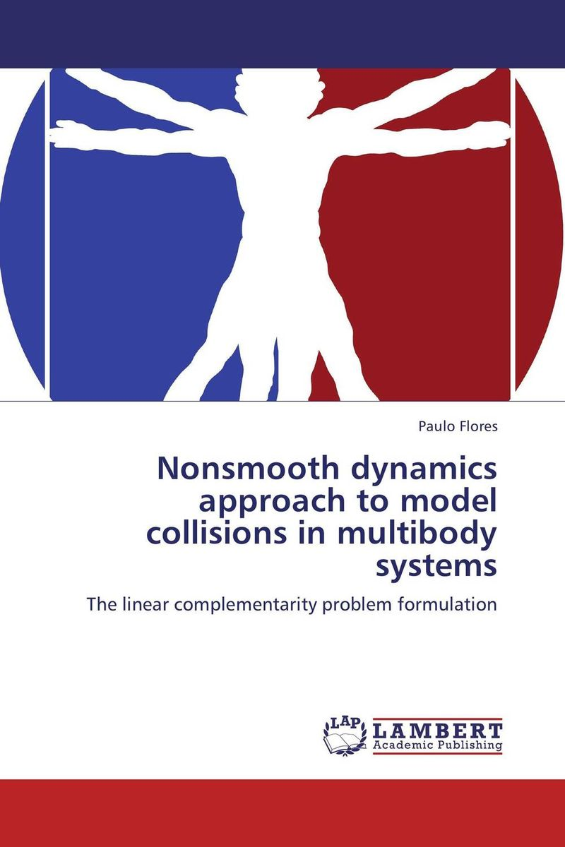 Nonsmooth dynamics approach to model collisions in multibody systems peter stone layered learning in multiagent systems – a winning approach to robotic soccer