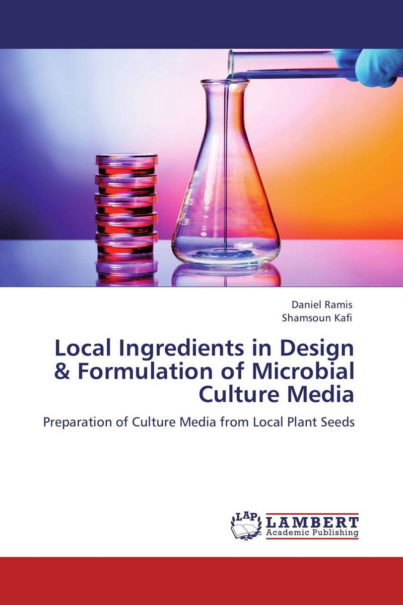 Local Ingredients in Design & Formulation of Microbial Culture Media seeing things as they are