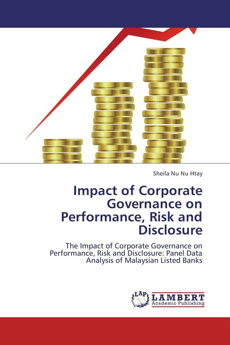 Impact of Corporate Governance on Performance, Risk and Disclosure capital structure and risk dynamics among banks