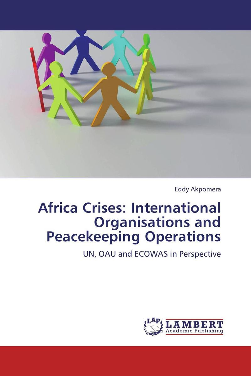 Africa Crises: International Organisations and Peacekeeping Operations kondratieff waves cycles crises and forecasts