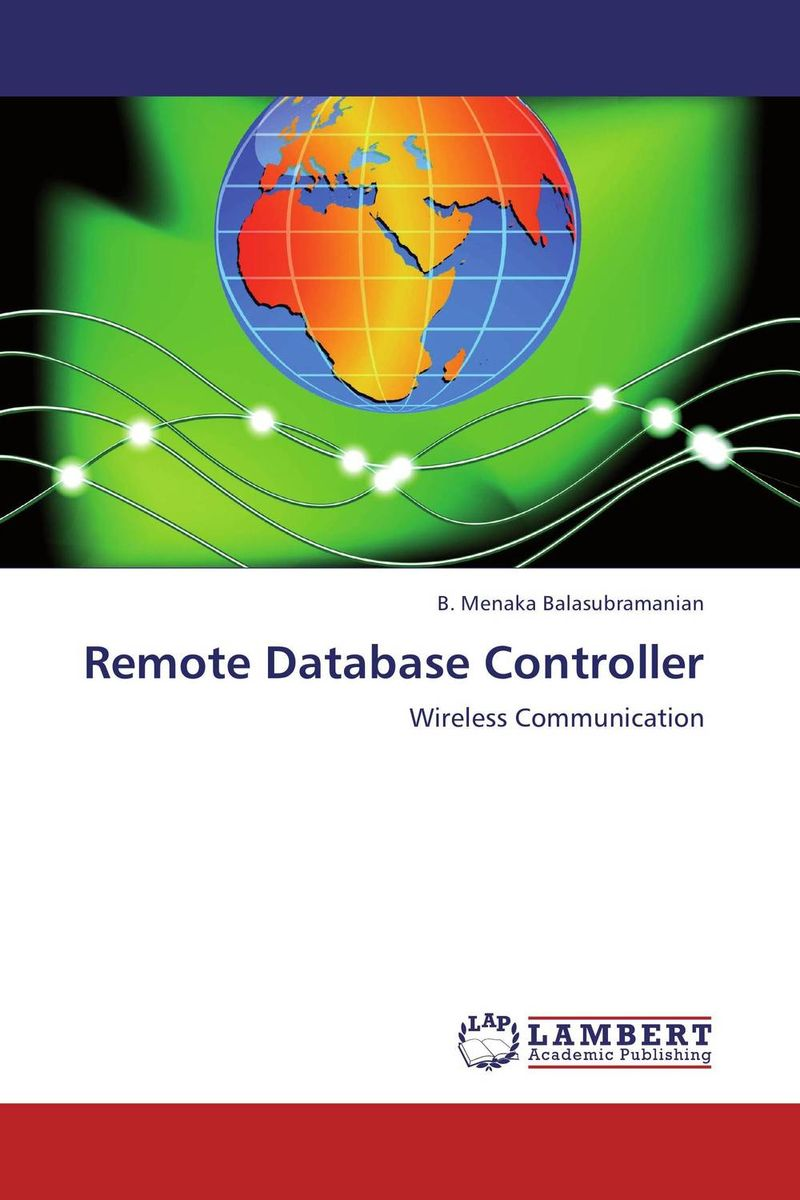 Remote Database Controller reducing end user burden in everyday data organization