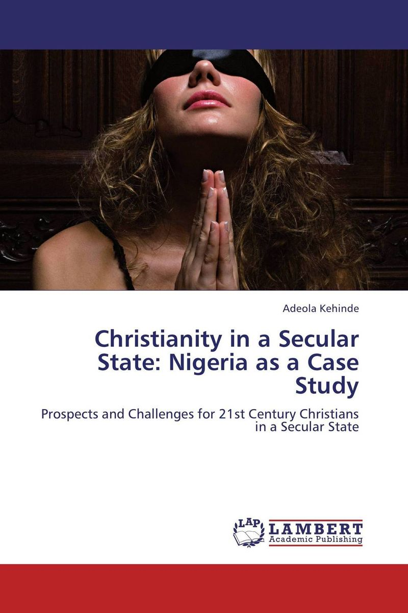 Christianity in a Secular State: Nigeria as a Case Study christianity and hellenism in the fifth–century greek east – theodoret s apologetics against the greeks in context