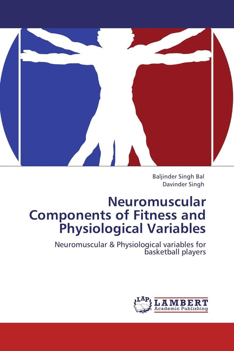 Neuromuscular Components of Fitness and Physiological Variables  demdeo durge physical fitness and physiological parameters of sport persons