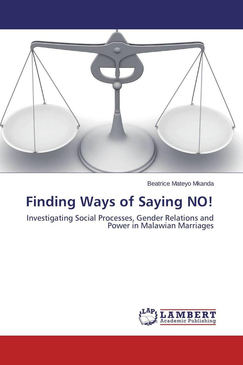 Finding Ways of Saying NO! violet ugrat ways to heaven colonization of mars i