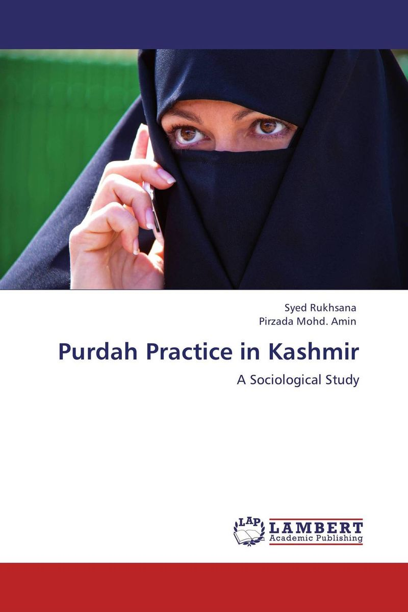 Purdah Practice in Kashmir the role of evaluation as a mechanism for advancing principal practice