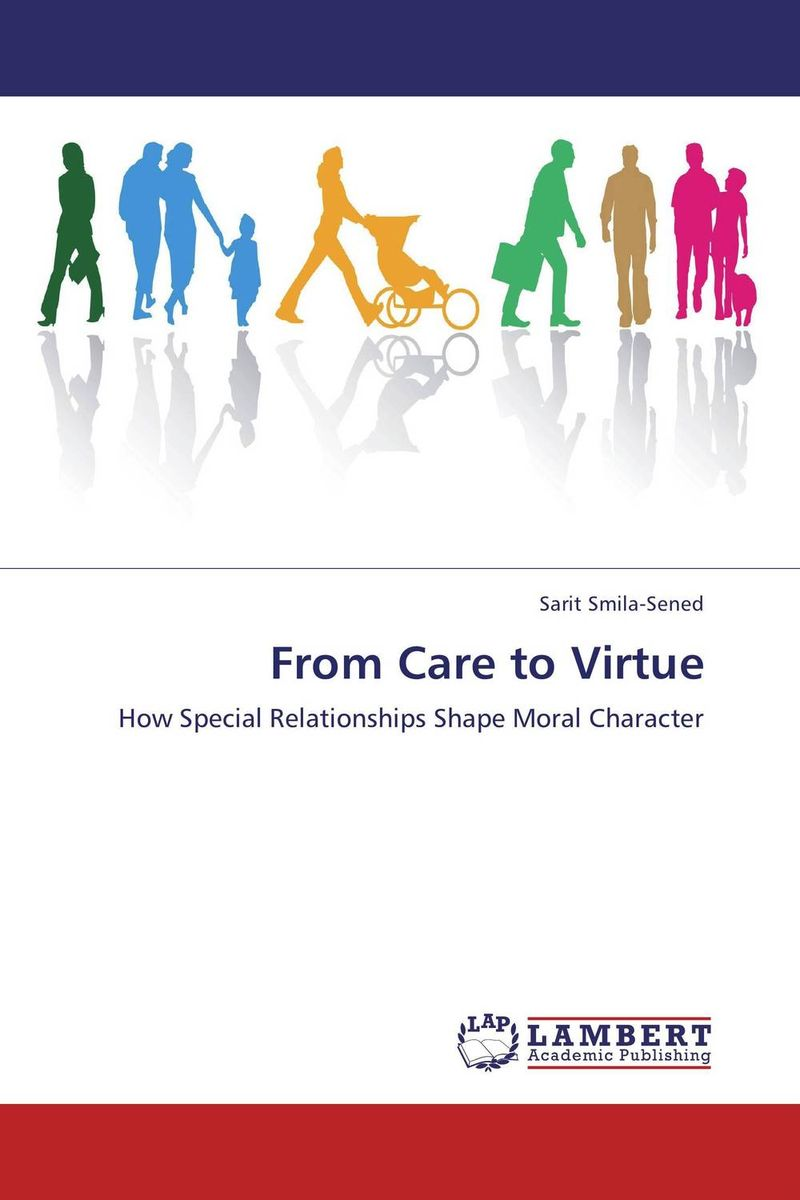 From Care to Virtue sharing is caring