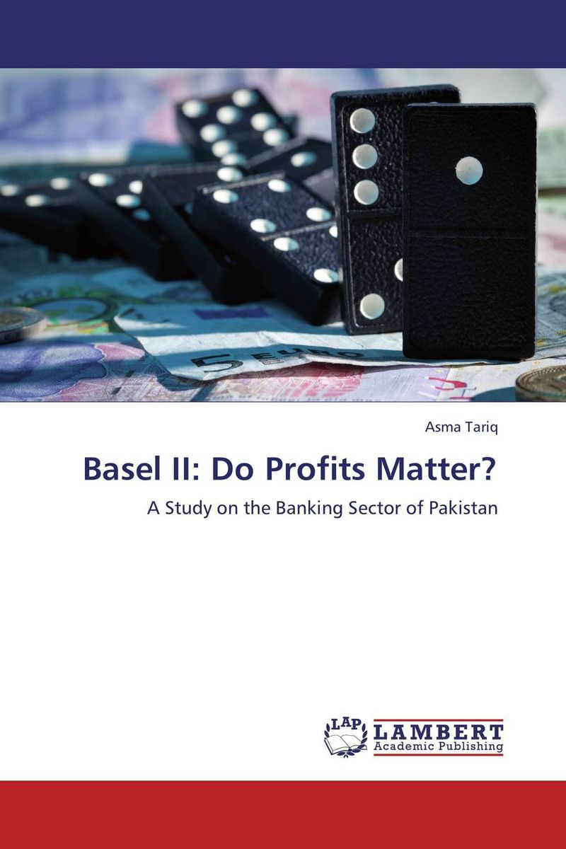 Basel II: Do Profits Matter? capital structure and risk dynamics among banks