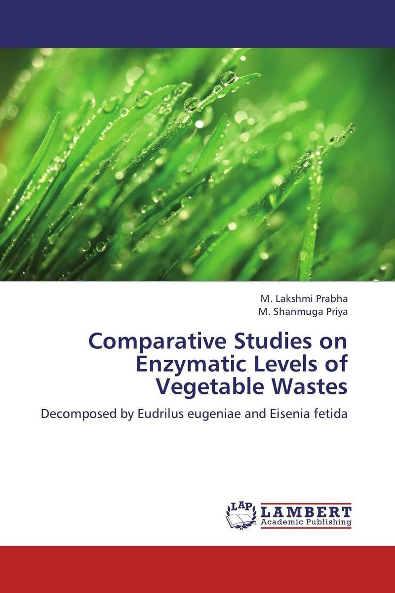 Comparative Studies on Enzymatic Levels of Vegetable Wastes ito ito comparative leukemia research 1973 leukemogenesis