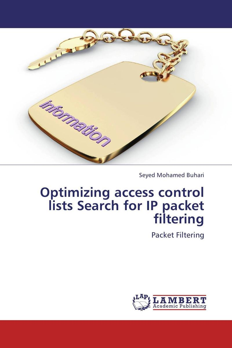 Optimizing access control lists Search for IP packet filtering packet watermarking using ip options field